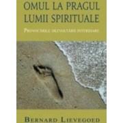 Omul la pragul lumii spirituale - Bernard Lievegoed