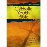 The Catholic Youth Bible, Third Edition by Ma Halbur