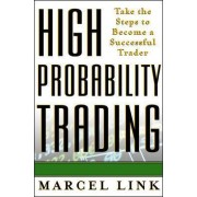 High Probability Trading by Marcel Link