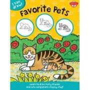 I Can Draw Favorite Pets by Walter Foster