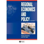 Regional Economics and Policy by Harvey Armstrong