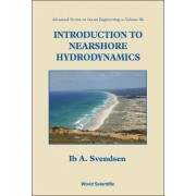 Introduction to Nearshore Hydrodynamics by Ib A. Svendsen