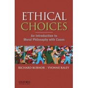 Ethical Choices by Richard Burnor