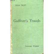 Gulliver's Travels Into Several Remote Regions Of The World - Ouvrage En Anglais - An Abridged Edition,With Notes And Biographical Sketch - For The Fourth And Third Forms - Fourth Edition