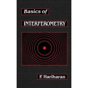 Basics of Interferometry by P. Hariharan