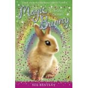 Magic Bunny: Holiday Dreams by Sue Bentley