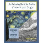 Art Coloring Book for Adults: Vincent Van Gogh by Sheila Dunn