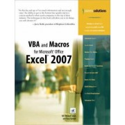 VBA and Macros for Microsoft Office Excel 2007 by Bill Jelen