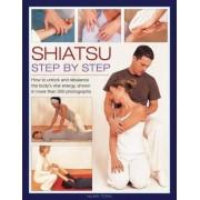Shiatsu: Step by Step by Hilary Totah