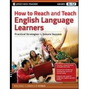 How to Reach & Teach English Language Learners by Rachel Carrillo Syrja
