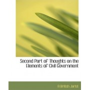 Second Part of Thoughts on the Elements of Civil Government by A British Jurist