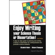 Enjoy Writing Your Science Thesis or Dissertation! by Richard C. Thompson