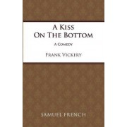 Kiss on the Bottom by Frank Vickery