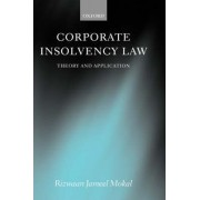 Corporate Insolvency Law by Rizwaan Jameel Mokal