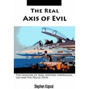 The Real Axis of Evil by Stephen Kaposi