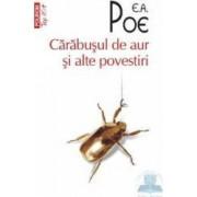 Carabusul de aur si alte povestiri - E.A. Poe