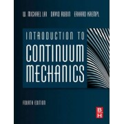 Introduction to Continuum Mechanics: No. 1 by W. Michael Lai