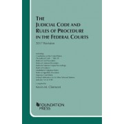 The Judicial Code and Rules of Procedure in the Federal Courts by Kevin Clermont