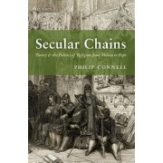 Secular Chains: Poetry and the Politics of Religion from Milton to Pope