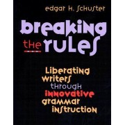 Breaking the Rules by Schuster