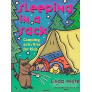 Sleeping in a Sack by Linda White