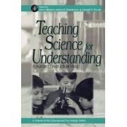 Teaching Science for Understanding by Joel J. Mintzes