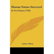 Human Nature Surveyed by Professor of the Archaeology of the Roman Empire Andrew Wilson