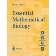 Essential Mathematical Biology by Nicholas F. Britton