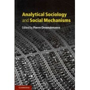 Analytical Sociology and Social Mechanisms by Pierre Demeulenaere
