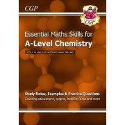 New A-Level Chemistry: Essential Maths Skills by CGP Books