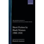 Short Fiction by Black Women, 1900-1920 by Elizabeth Ammons
