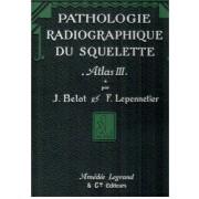 Volume 2: Pathologie Radiographique Du Squelette (Fractures Et Luxations). Par J. Belot, F. Lepennetier, Avec Une Suite D'exposés Anatomo-Pathologiques Par G. D'allaines. En 2 Volumes.