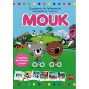 Cuaderno de actividades para descubrir el mundo con Mouk by Marc Boutavant