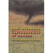 Cartographies of Danger by Mark S. Monmonier