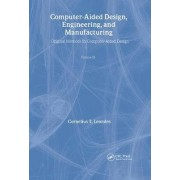 Computer-Aided Design, Engineering, and Manufacturing: Operational Methods in Computer-Aided Design Volume 3 by Cornelius T. Leondes