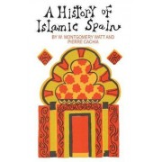 A History of Islamic Spain by Prof. W. Montgomery Watt