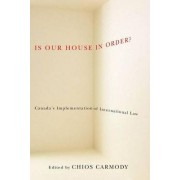 Is Our House in Order? by Chios Carmody