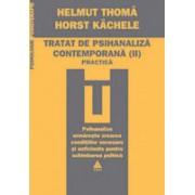 Tratat de psihanaliza contemporana (Vol. II)