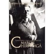 Universul unui mare artist MARCEL CHIRNOAGA