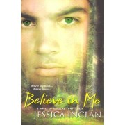 Believe in Me by Jessica Barksdale Inclan