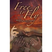 Free to Fly by Penda Lynn James