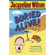 Buried Alive! by Jacqueline Wilson