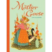 Mother Goose (Sterling Unabridged Classics) by Gyo Fujikawa