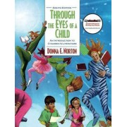 Through the Eyes of a Child by Donna E. Norton