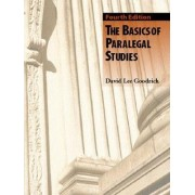 The Basics of Paralegal Studies by David Lee Goodrich
