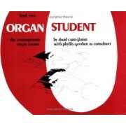 Organ Student by CRC Laboratories Department of Anatomy and Physiology David Glover