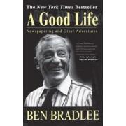 A Good Life by Benjamin C. Bradlee