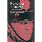 Policing Futures by Peter Francis