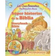 Los Osos Berenstain super historias de la Biblia / The Berenstain Bears Storybook Bible by Jan Berenstain