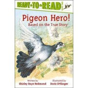Pigeon Hero! by Doris Ettlinger